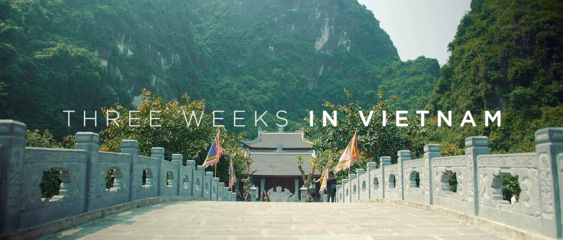 Three weeks in Vietnam